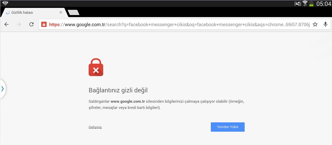 Chrome, 'Güvenli Değil' uyarısını neden veriyor?