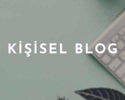 Kişisel Blog Nasıl Yapılır ?